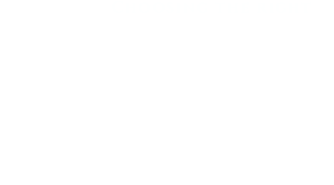 Choosing the Right